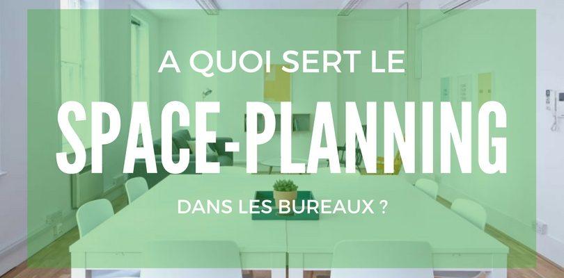 Qu'est-ce que le Space Planning